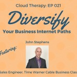 Cloud Therapy: EP 021 – Diversify Your Business Internet Paths