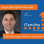 ITsmiths: Jason Berryhill, CIO at OmniTRAX, Inc.