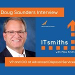 ITsmiths: Doug Saunders, VP and CIO at Advanced Disposal Services
