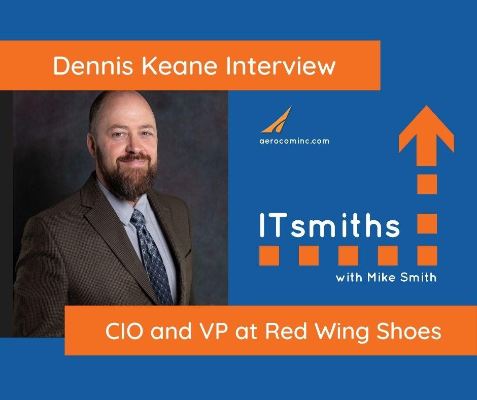 ITsmiths Dennis Keane