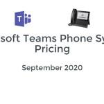 Microsoft Teams Phone System Pricing: September 2020